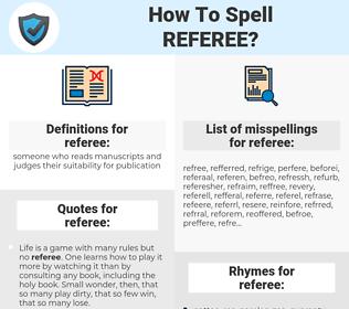 referee, spellcheck referee, how to spell referee, how do you spell referee, correct spelling for referee