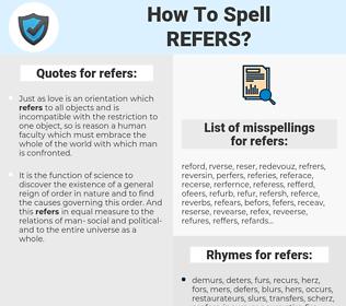 refers, spellcheck refers, how to spell refers, how do you spell refers, correct spelling for refers