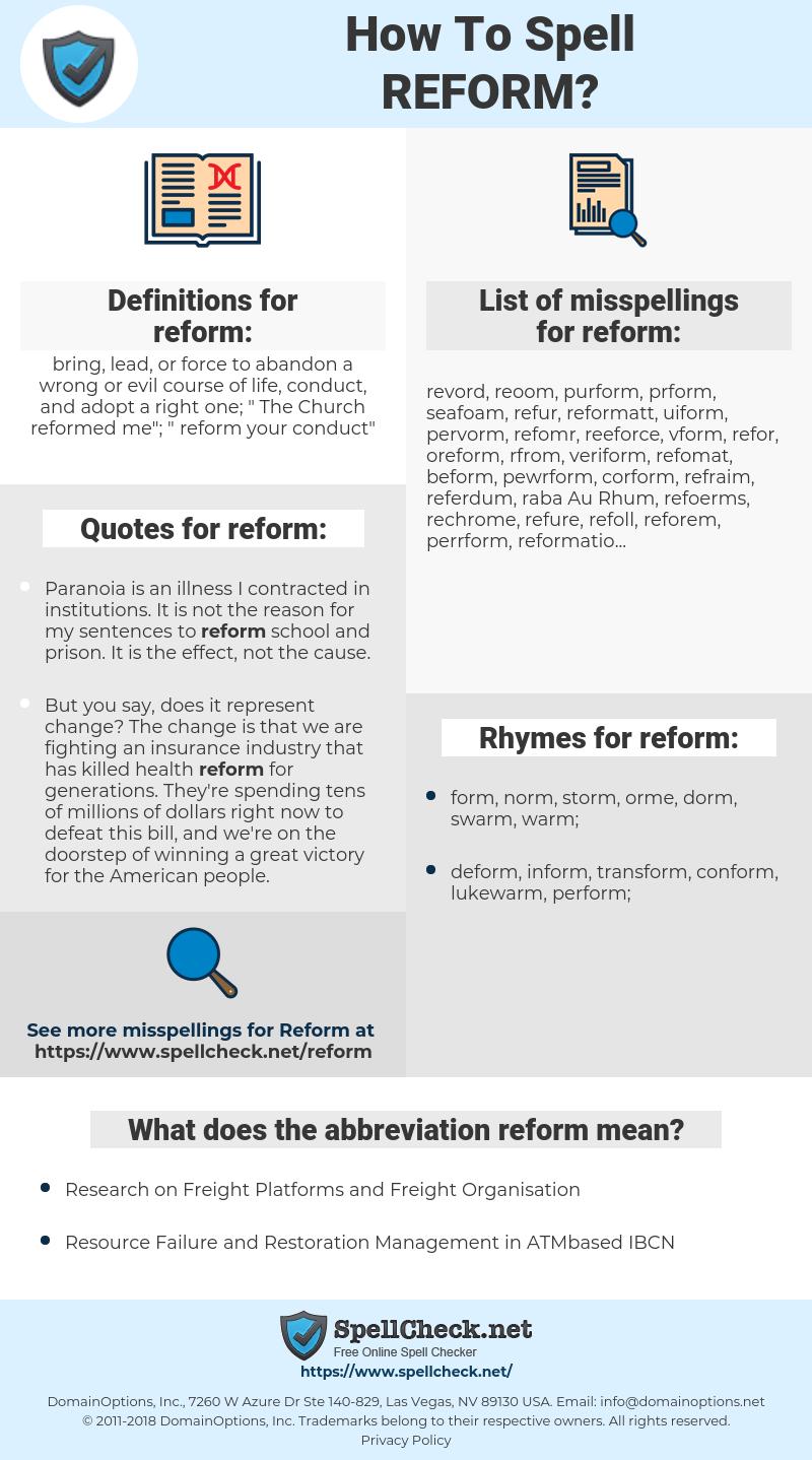 reform, spellcheck reform, how to spell reform, how do you spell reform, correct spelling for reform