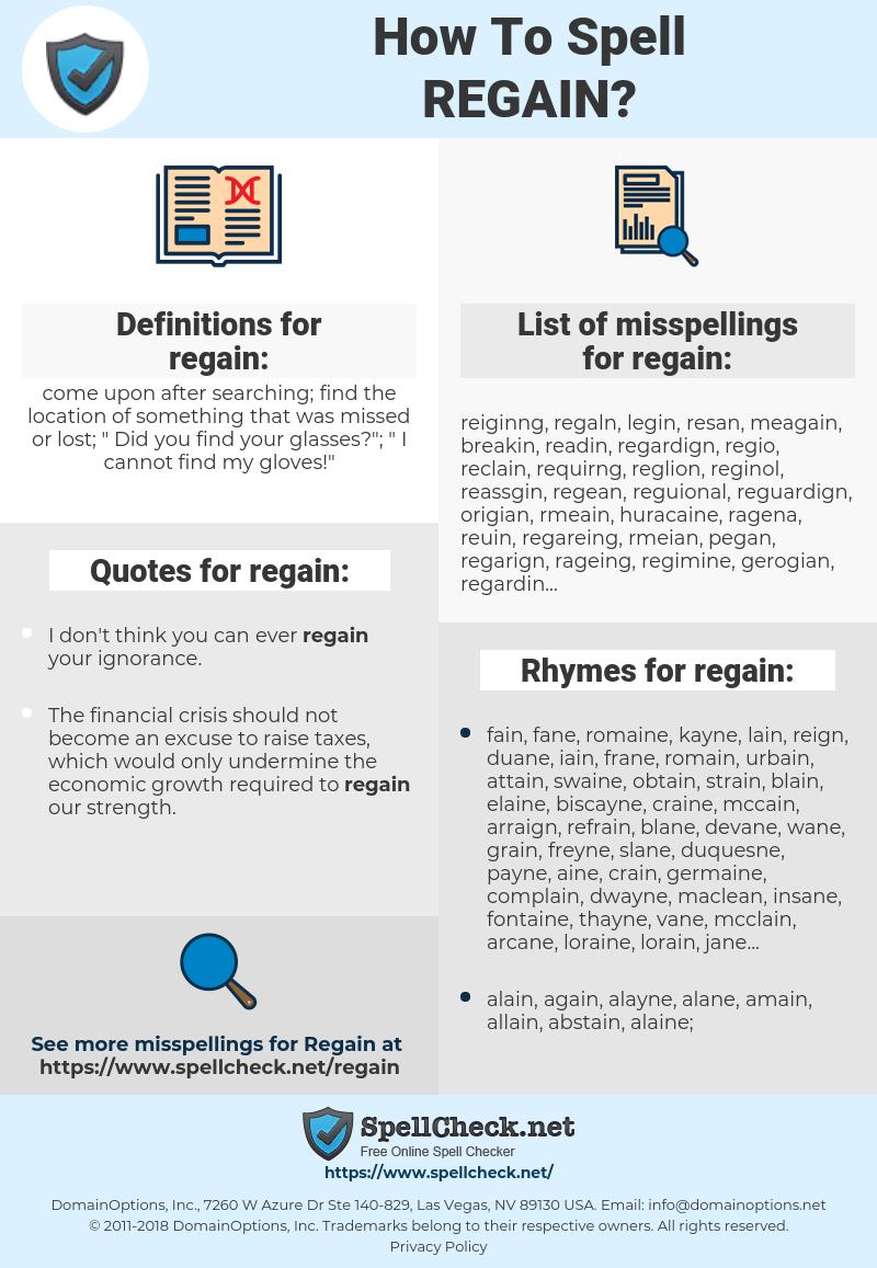regain, spellcheck regain, how to spell regain, how do you spell regain, correct spelling for regain