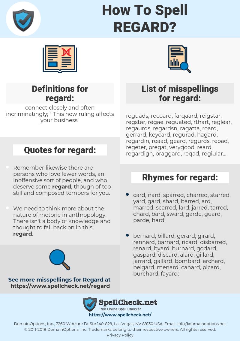 regard, spellcheck regard, how to spell regard, how do you spell regard, correct spelling for regard