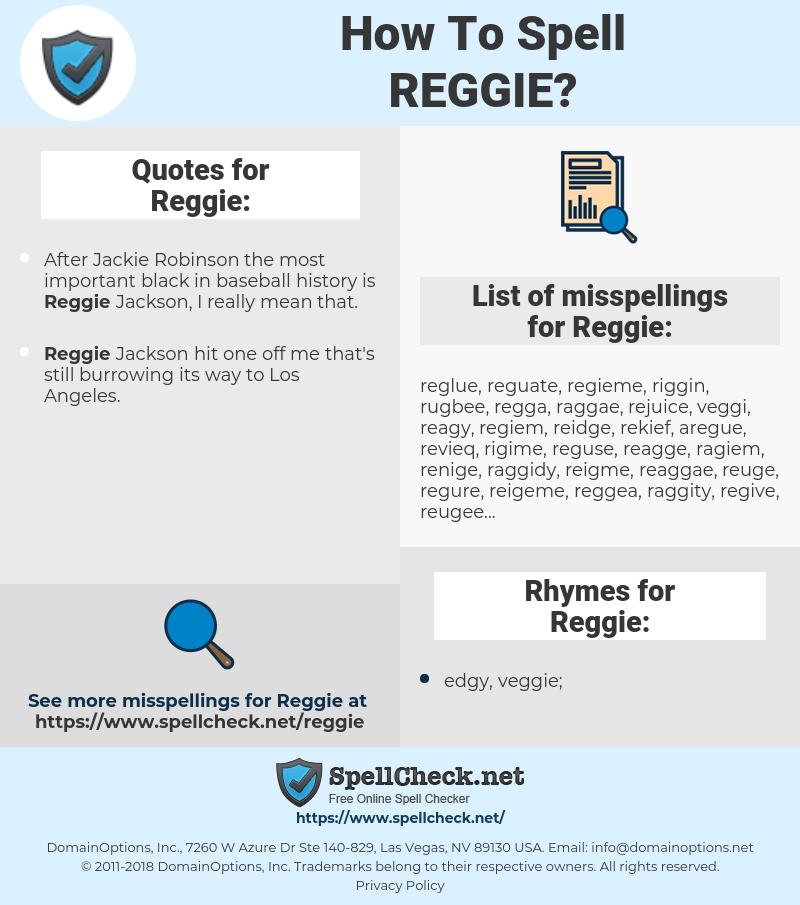Reggie, spellcheck Reggie, how to spell Reggie, how do you spell Reggie, correct spelling for Reggie