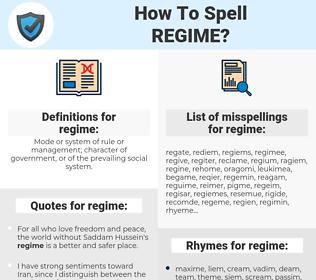 regime, spellcheck regime, how to spell regime, how do you spell regime, correct spelling for regime