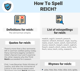 reich, spellcheck reich, how to spell reich, how do you spell reich, correct spelling for reich