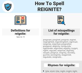 reignite, spellcheck reignite, how to spell reignite, how do you spell reignite, correct spelling for reignite