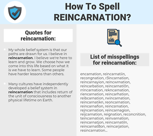 reincarnation, spellcheck reincarnation, how to spell reincarnation, how do you spell reincarnation, correct spelling for reincarnation