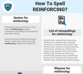 reinforcing, spellcheck reinforcing, how to spell reinforcing, how do you spell reinforcing, correct spelling for reinforcing