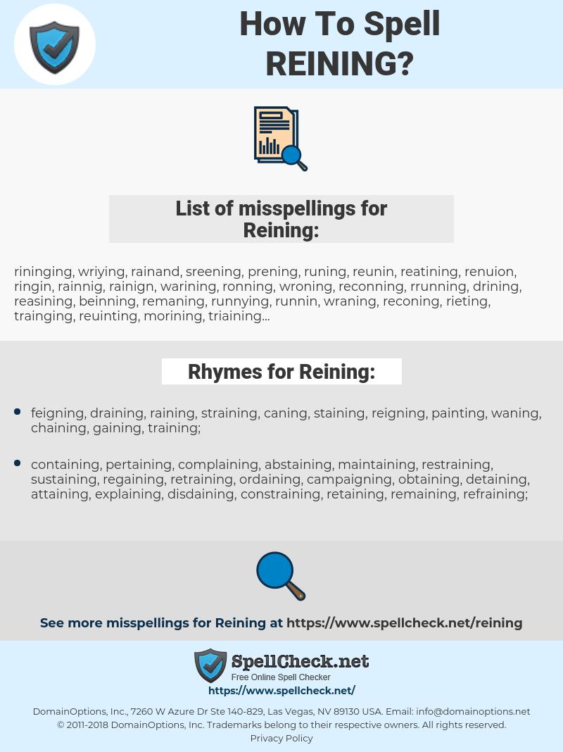 Reining, spellcheck Reining, how to spell Reining, how do you spell Reining, correct spelling for Reining