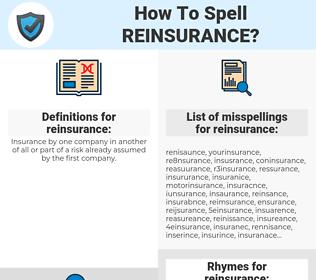 reinsurance, spellcheck reinsurance, how to spell reinsurance, how do you spell reinsurance, correct spelling for reinsurance