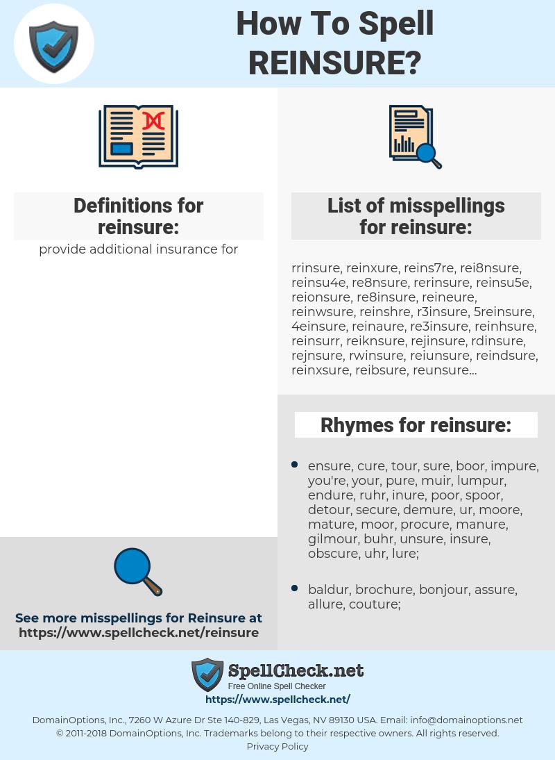 reinsure, spellcheck reinsure, how to spell reinsure, how do you spell reinsure, correct spelling for reinsure