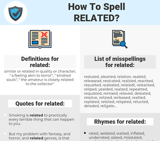 related, spellcheck related, how to spell related, how do you spell related, correct spelling for related