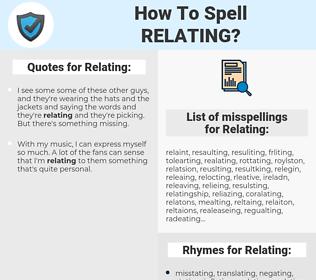 Relating, spellcheck Relating, how to spell Relating, how do you spell Relating, correct spelling for Relating