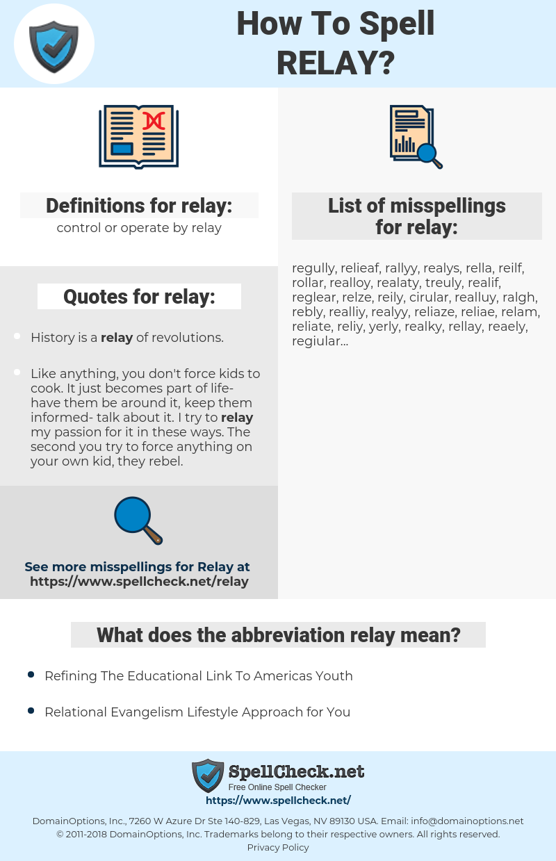 relay, spellcheck relay, how to spell relay, how do you spell relay, correct spelling for relay