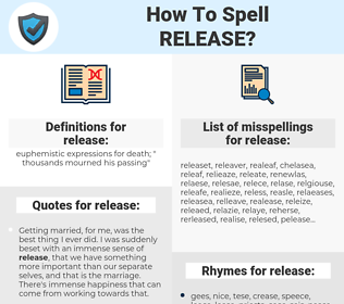 release, spellcheck release, how to spell release, how do you spell release, correct spelling for release