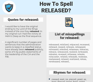 released, spellcheck released, how to spell released, how do you spell released, correct spelling for released