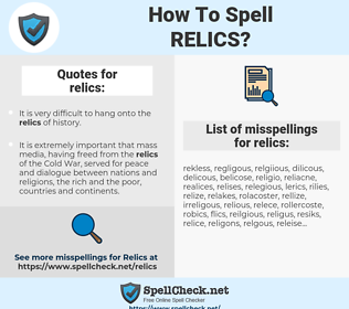 relics, spellcheck relics, how to spell relics, how do you spell relics, correct spelling for relics