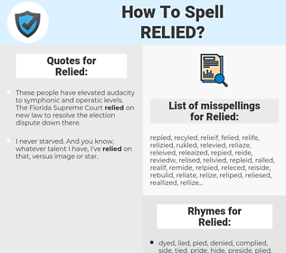 Relied, spellcheck Relied, how to spell Relied, how do you spell Relied, correct spelling for Relied