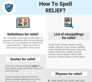 relief, spellcheck relief, how to spell relief, how do you spell relief, correct spelling for relief