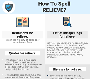 relieve, spellcheck relieve, how to spell relieve, how do you spell relieve, correct spelling for relieve