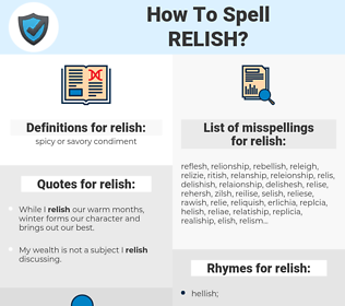relish, spellcheck relish, how to spell relish, how do you spell relish, correct spelling for relish