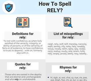 rely, spellcheck rely, how to spell rely, how do you spell rely, correct spelling for rely