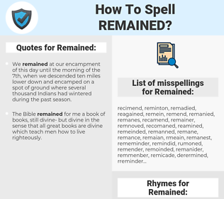 Remained, spellcheck Remained, how to spell Remained, how do you spell Remained, correct spelling for Remained
