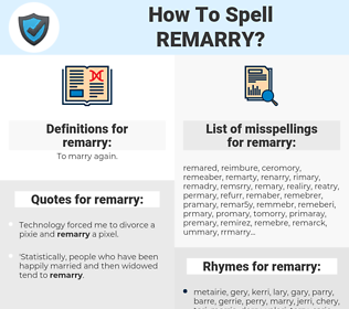 remarry, spellcheck remarry, how to spell remarry, how do you spell remarry, correct spelling for remarry