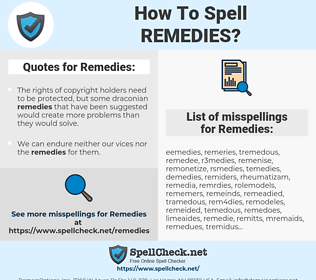 Remedies, spellcheck Remedies, how to spell Remedies, how do you spell Remedies, correct spelling for Remedies