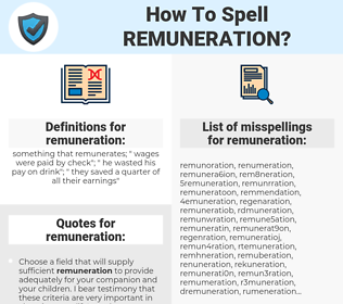 remuneration, spellcheck remuneration, how to spell remuneration, how do you spell remuneration, correct spelling for remuneration