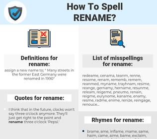 rename, spellcheck rename, how to spell rename, how do you spell rename, correct spelling for rename