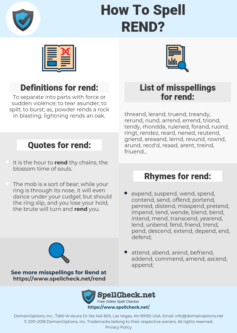 rend, spellcheck rend, how to spell rend, how do you spell rend, correct spelling for rend