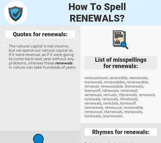 renewals, spellcheck renewals, how to spell renewals, how do you spell renewals, correct spelling for renewals