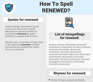 renewed, spellcheck renewed, how to spell renewed, how do you spell renewed, correct spelling for renewed