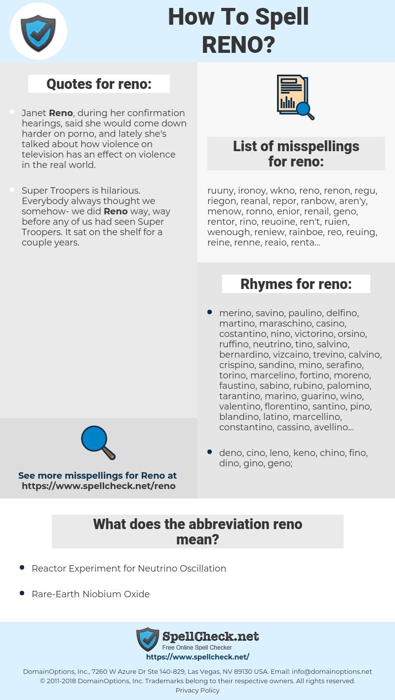 reno, spellcheck reno, how to spell reno, how do you spell reno, correct spelling for reno