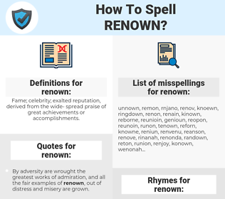renown, spellcheck renown, how to spell renown, how do you spell renown, correct spelling for renown