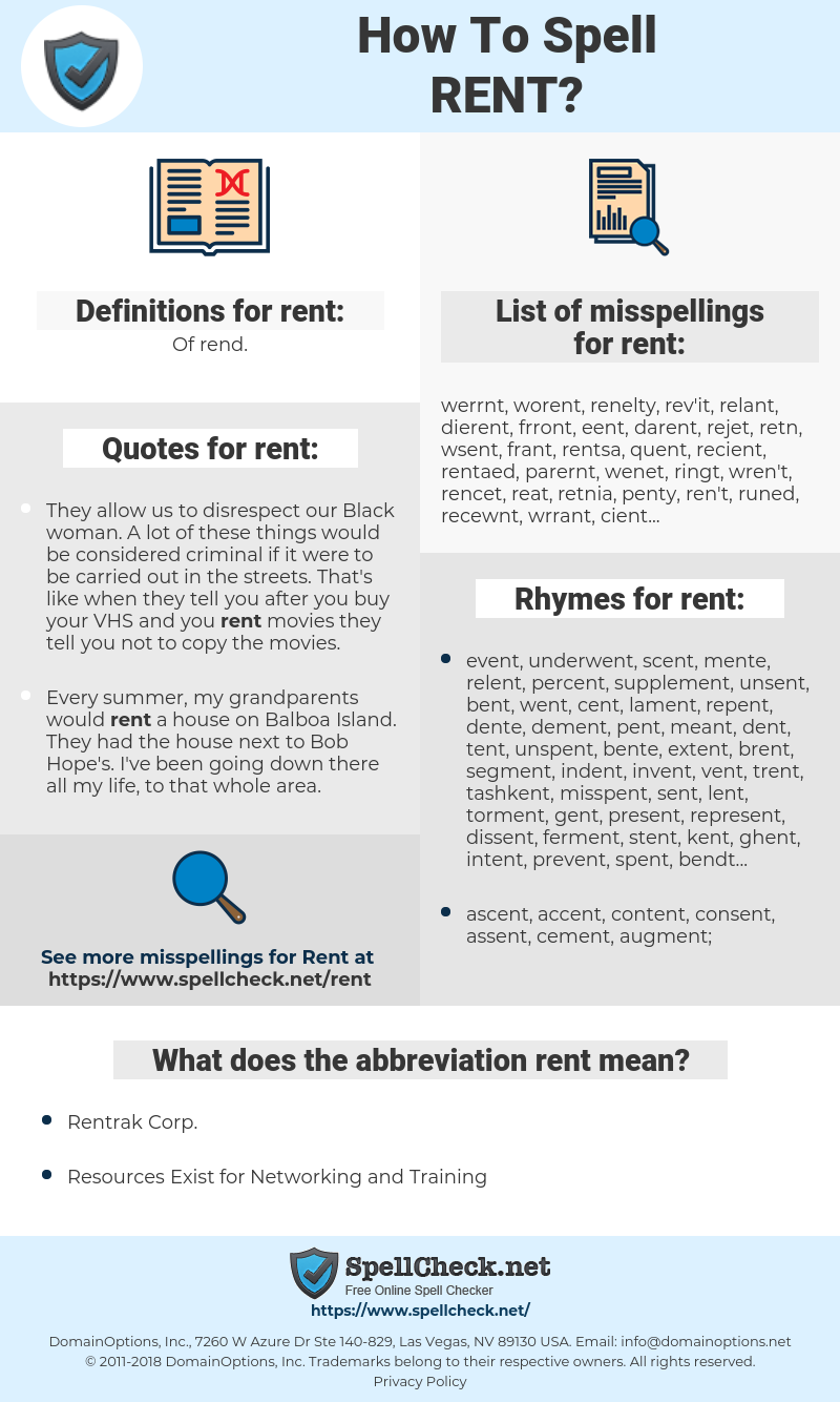 rent, spellcheck rent, how to spell rent, how do you spell rent, correct spelling for rent