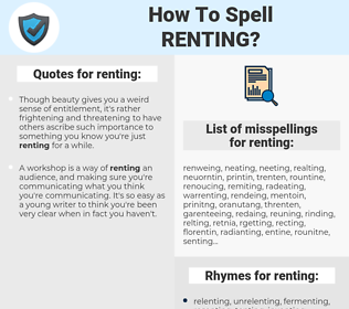 renting, spellcheck renting, how to spell renting, how do you spell renting, correct spelling for renting