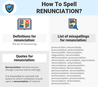 renunciation, spellcheck renunciation, how to spell renunciation, how do you spell renunciation, correct spelling for renunciation