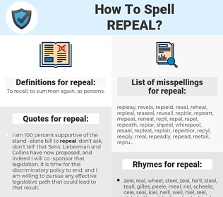 repeal, spellcheck repeal, how to spell repeal, how do you spell repeal, correct spelling for repeal