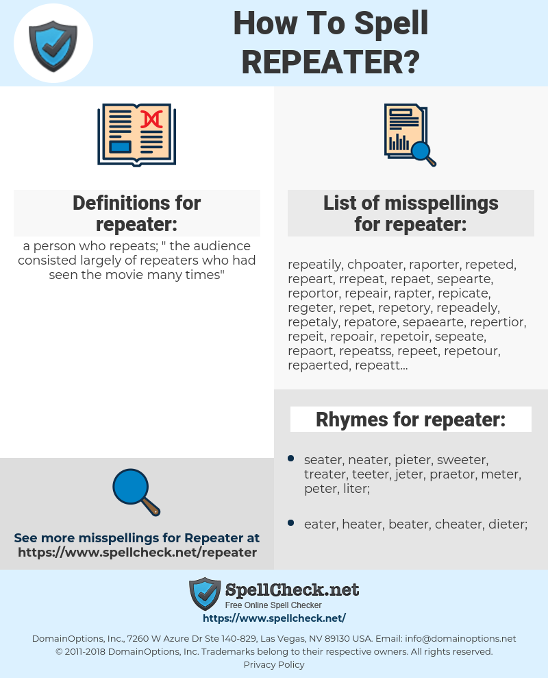 repeater, spellcheck repeater, how to spell repeater, how do you spell repeater, correct spelling for repeater