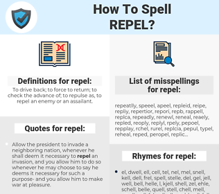 repel, spellcheck repel, how to spell repel, how do you spell repel, correct spelling for repel