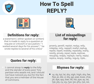 reply, spellcheck reply, how to spell reply, how do you spell reply, correct spelling for reply
