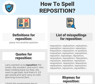 reposition, spellcheck reposition, how to spell reposition, how do you spell reposition, correct spelling for reposition