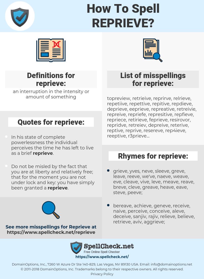 reprieve, spellcheck reprieve, how to spell reprieve, how do you spell reprieve, correct spelling for reprieve