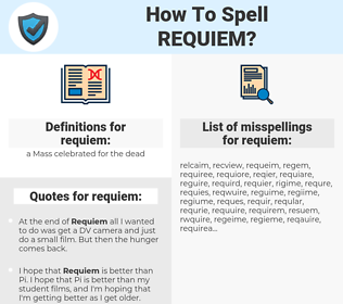 requiem, spellcheck requiem, how to spell requiem, how do you spell requiem, correct spelling for requiem