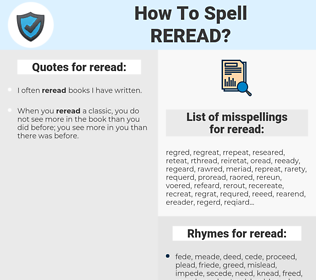 reread, spellcheck reread, how to spell reread, how do you spell reread, correct spelling for reread