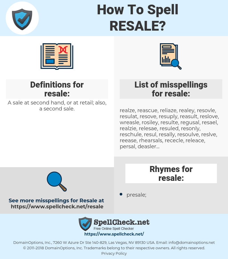 resale, spellcheck resale, how to spell resale, how do you spell resale, correct spelling for resale