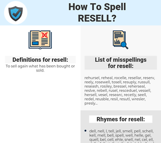 resell, spellcheck resell, how to spell resell, how do you spell resell, correct spelling for resell