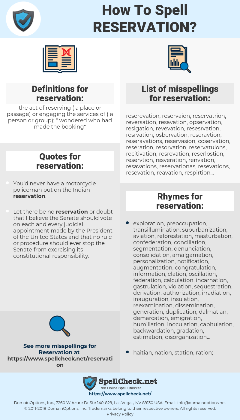 reservation, spellcheck reservation, how to spell reservation, how do you spell reservation, correct spelling for reservation