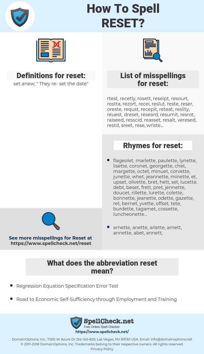reset, spellcheck reset, how to spell reset, how do you spell reset, correct spelling for reset